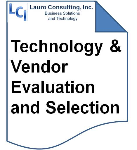 Lauro Consulting TechnologyVendor Evaluation Selection – Vendor Evaluation